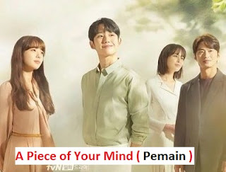 Biodata Pemain Drama Korea A Piece of Your Mind 2020