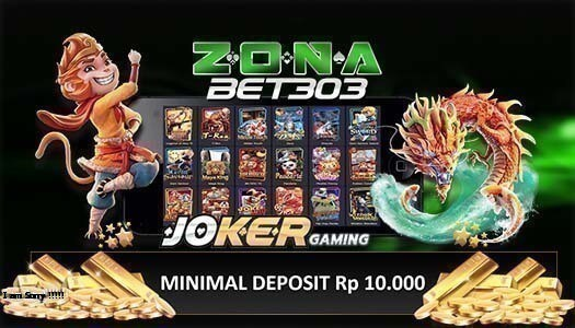 ZonaBet303 Agen Slot Online Joker123 Gaming Terpercaya