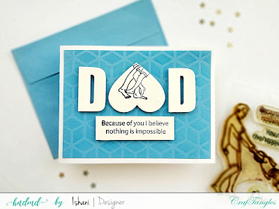 Craftangles, Father's day cards, Quillish, Silhouette card, Stretch your stamps, CAS card, copic coloring, silhouette stamping, father's day card ideas, masculine cards, cards by Ishani, masking cards, altering stamps with masking, masking technique