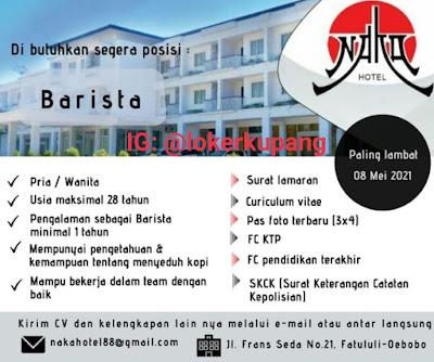 Lowongan Kerja Naka Hotel Kupang Sebagai Barista