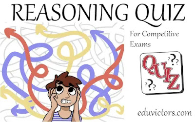 Reasoning Quiz - 1 (#reasoning)(#generalintelligence)(#eduvictors)(#compete4exams)