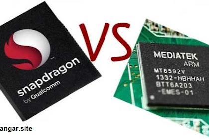 Siapa Lebih Hebat ?, Adu Kuat Mediatek vs Snapdragon
