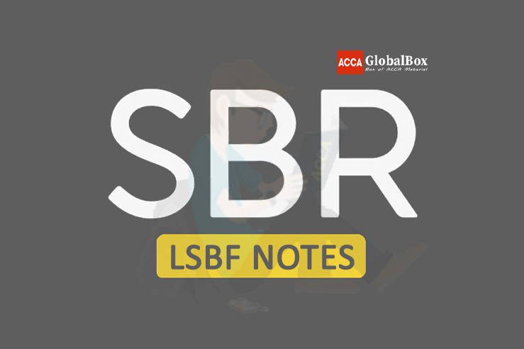 SBR | LSBF Notes,  ACCA Notes, SBR Notes, , Accaglobalbox, acca globalbox, acca global box, accajukebox, acca jukebox, acca juke box,
