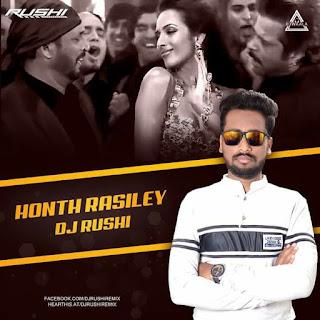 HONTH RASHILEY (REMIX) - DJ RUSHI