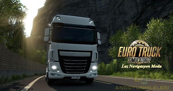 Euro Truck Simulator 2 Laz Navigasyon Modu v1.35