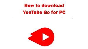 Cara Download YouTube Go di Laptop atau PC