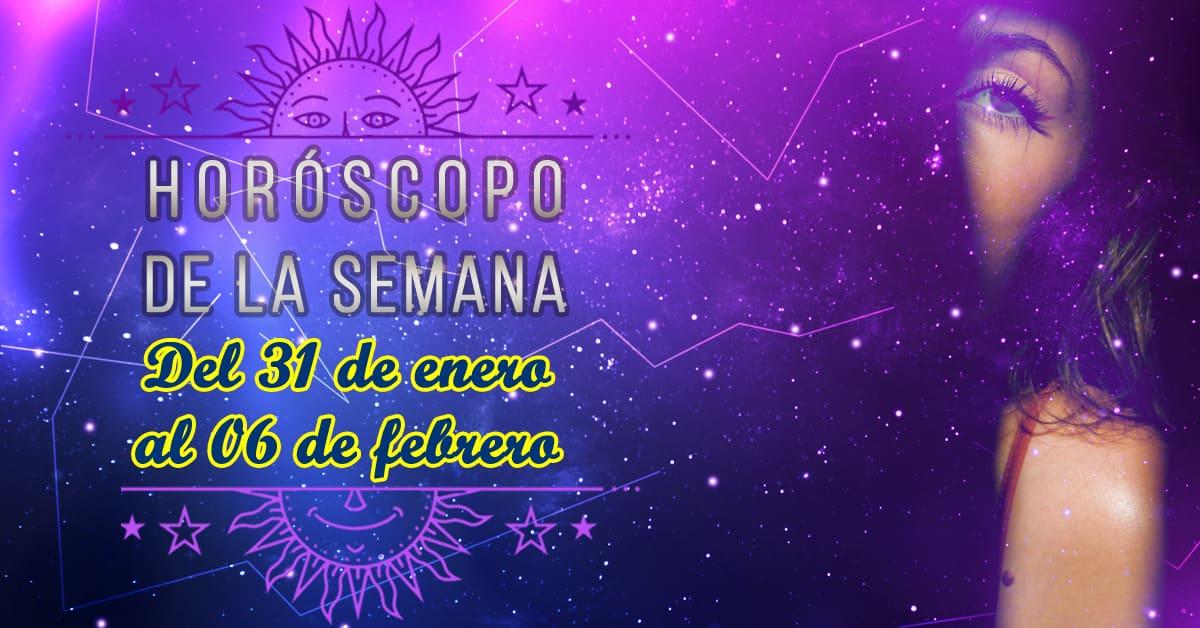 Horóscopo de la semana: Del 31 de enero al 06 de febrero 2021