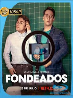 Fondeados (2021) HD [1080p] Latino [GoogleDrive] PGD