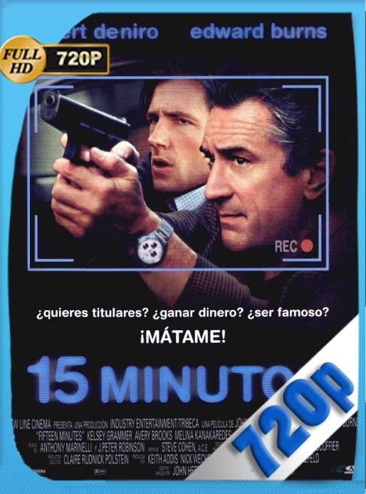 15 Minutos (2001) BRRip 720p Latino [GoogleDrive] Ivan092