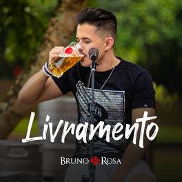 Livramento – Bruno Rosa Mp3