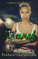 https://www.amazon.com/Skinned-Shapeshifter-Fantasy-Madison-Adventure-ebook/dp/B07THMRVM6/ref=sr_1_1?keywords=skinned+chorpenning&qid=1574902191&s=digital-text&sr=1-1