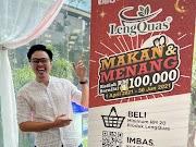 PERADUAN MAKAN DAN MENANG LENGQUAS TAWAR HADIAH BERNILAI RM 100 RIBU