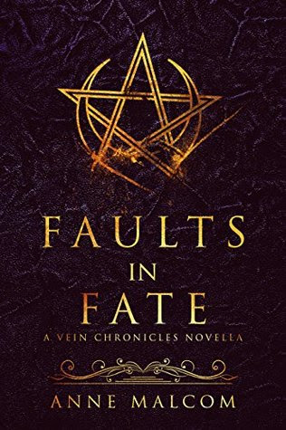 Faults in Fate by Anne Malcom