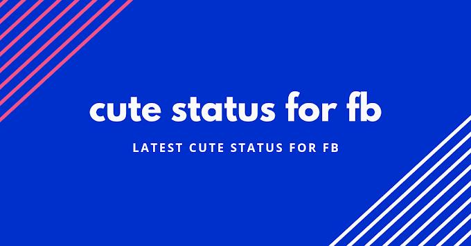 New latest cute status for fb | cute status