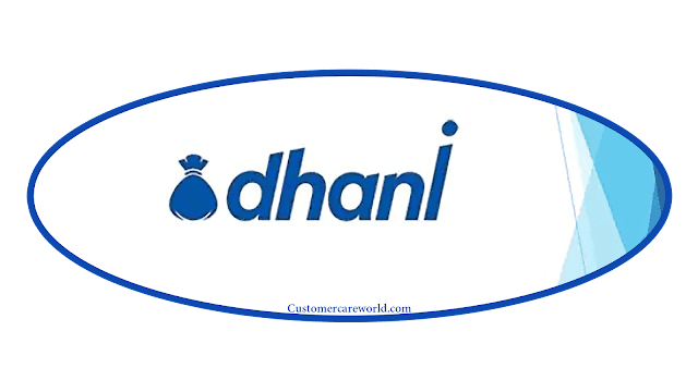 Dhani Customer Care Number   Indiabulls Dhani Customer Care