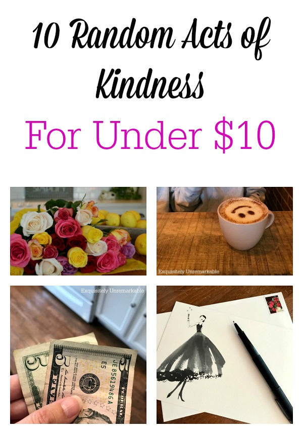 10 Random Acts Of Kindness For Under $10 Pinterest Pin