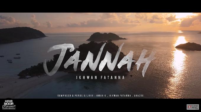 Lirik Ikhwan Fatanna - Jannah