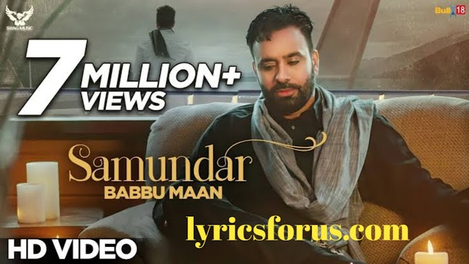 समंदर /Samundar Song Lyrics In Hindi - Babbu Maan