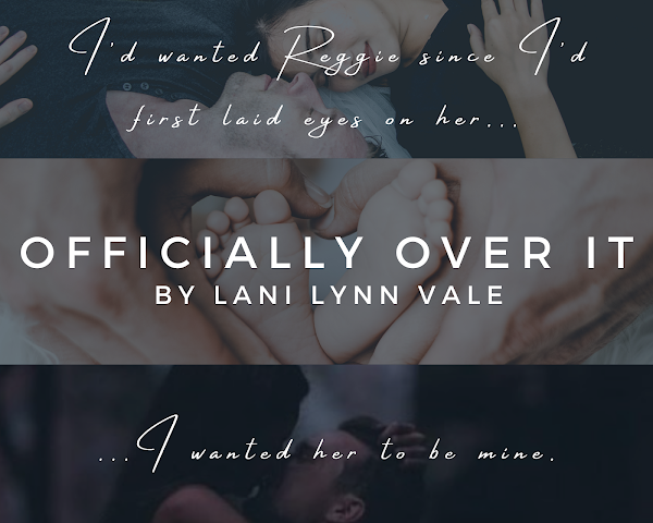 Officially Over It by Lani Lynn Vale