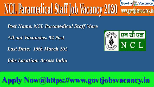 ncl vacancy 2020,  ncl vacancy 2019,  www.ncl.gov.in recruitment 2018,  ncl recruitment 2019-20,  ncl singrauli recruitment 2019,  www.ncl.gov.in recruitment 2019,  ncl recruitment 2020,  ncl singrauli vacancy 2019,