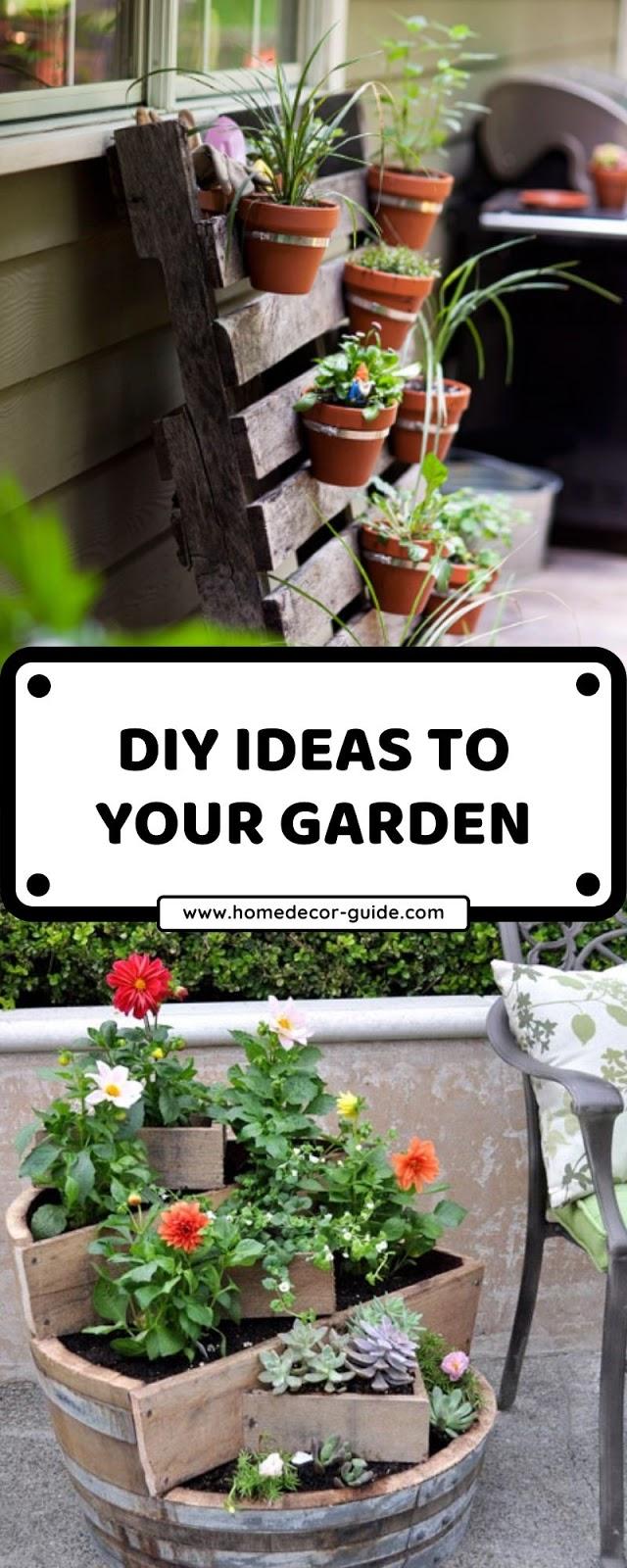 DIY IDEAS TO YOUR GARDEN