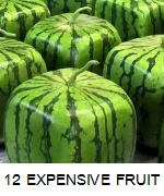 12 MOST EXPENSIVE FRUITS IN THE WORLD