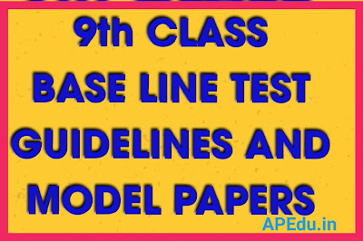 9th CLASS BASE LINE TEST GUIDELINES AND MODEL PAPERS