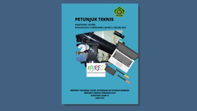 Petunjuk Teknis Madrasah Young Researchers Supercamp (MYRES) Tahun 2021