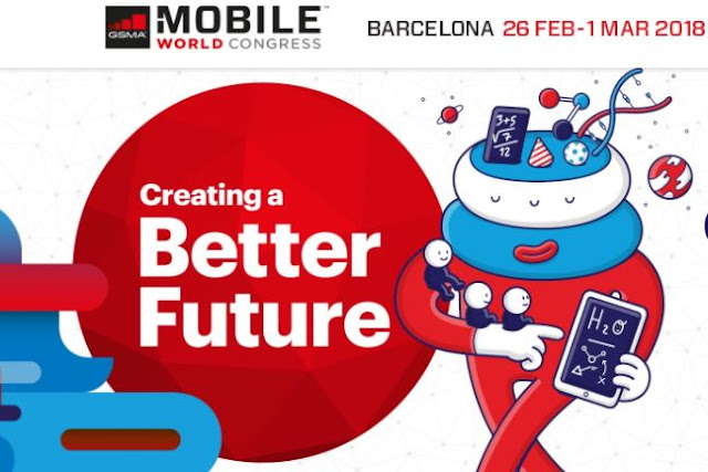 Mobile World Congress 2018 barcelona what to expect