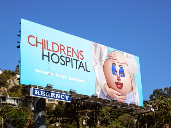Childrens Hospital season 6 billboard