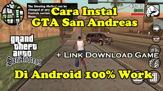 Cara Instal Game GTA San Andreas Di Android 100% Work