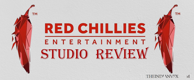 Red Chillies Entertainment  Studio Review.