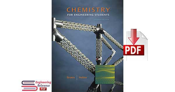Chemistry for Engineering Students (William H. Brown and Lawrence S. Brown) 2nd Edition by Lawrence S. Brown, Tom Holme
