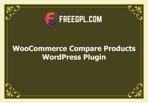 WooCommerce Compare Products Free Download