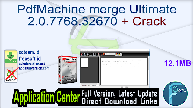 PdfMachine merge Ultimate 2.0.7768.32670 + Crack _ ZcTeam.id