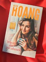 """""""Więcej niż pocałunek"""" Helen Hoang, fot. paratexterka ©"""