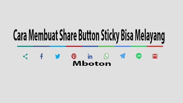 Cara Membuat Share Button Sticky Bisa Melayang