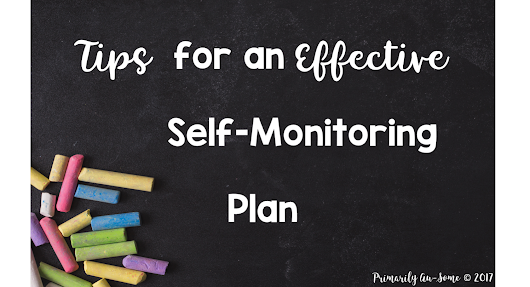 Tips for an Effective Self Monitoring Plan
