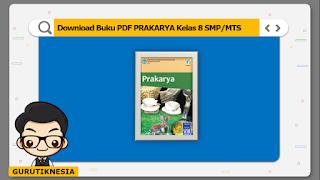 download ebook pdf buku digital prakarya kelas 8 smp/mts
