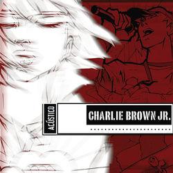 Baixar CD Acústico (Ao Vivo) - Charlie Brown Jr. 2003 Grátis