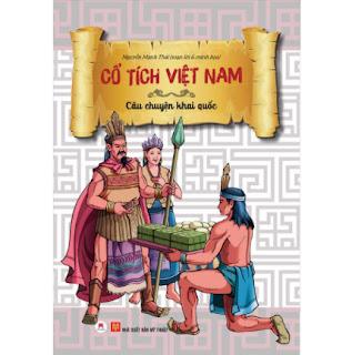Cổ Tích Việt Nam - Câu Chuyện Khai Quốc (Tái Bản) ebook PDF EPUB AWZ3 PRC MOBI