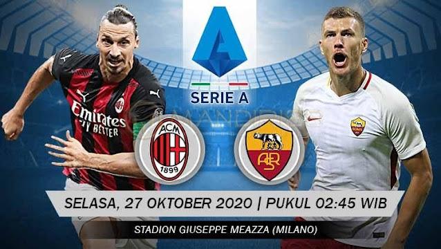Prediksi AC Milan Vs AS Roma, Selasa 27 Oktober 2020 Pukul 02.45 WIB @ RCTI