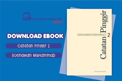 Download Ebook Catatan Pinggir 2 by Goenawan Mohamad Pdf