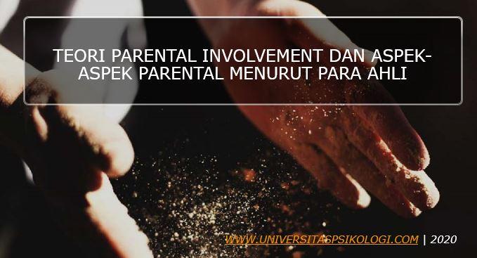 Teori Parental Involvement Menurut Para Ahli