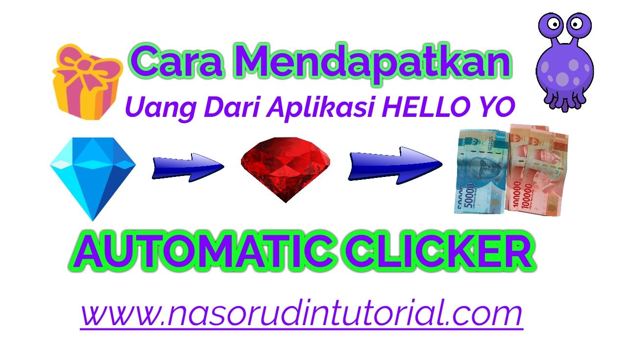 Cara Mendapatkan Kotak Diamond Aplikasi Hello Yo Dengan Menggunakan Automatic Clicker
