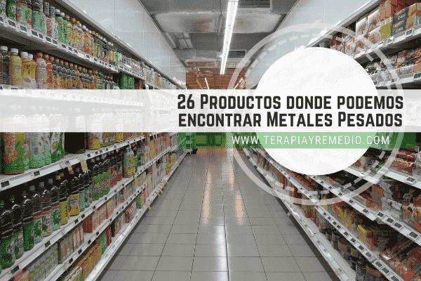 Lista de productos que contienen metales pesados