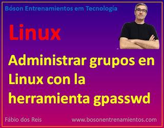 Herramienta gpasswd - administración de grupos en Linux