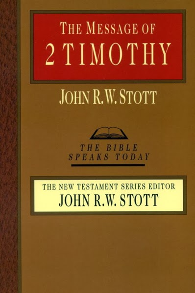 John Stott-The Message Of 2 Timothy-