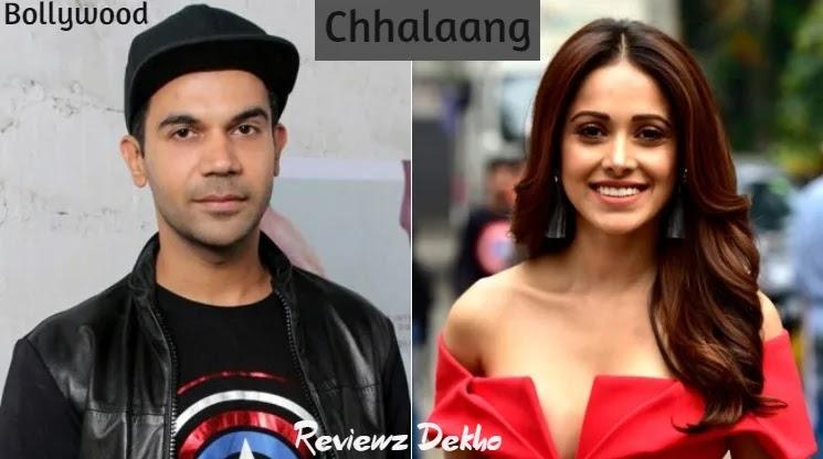 Chhalaang 2020, Bollywood Movie Story, Cast, Trailer & Review | Reviewz Dekho