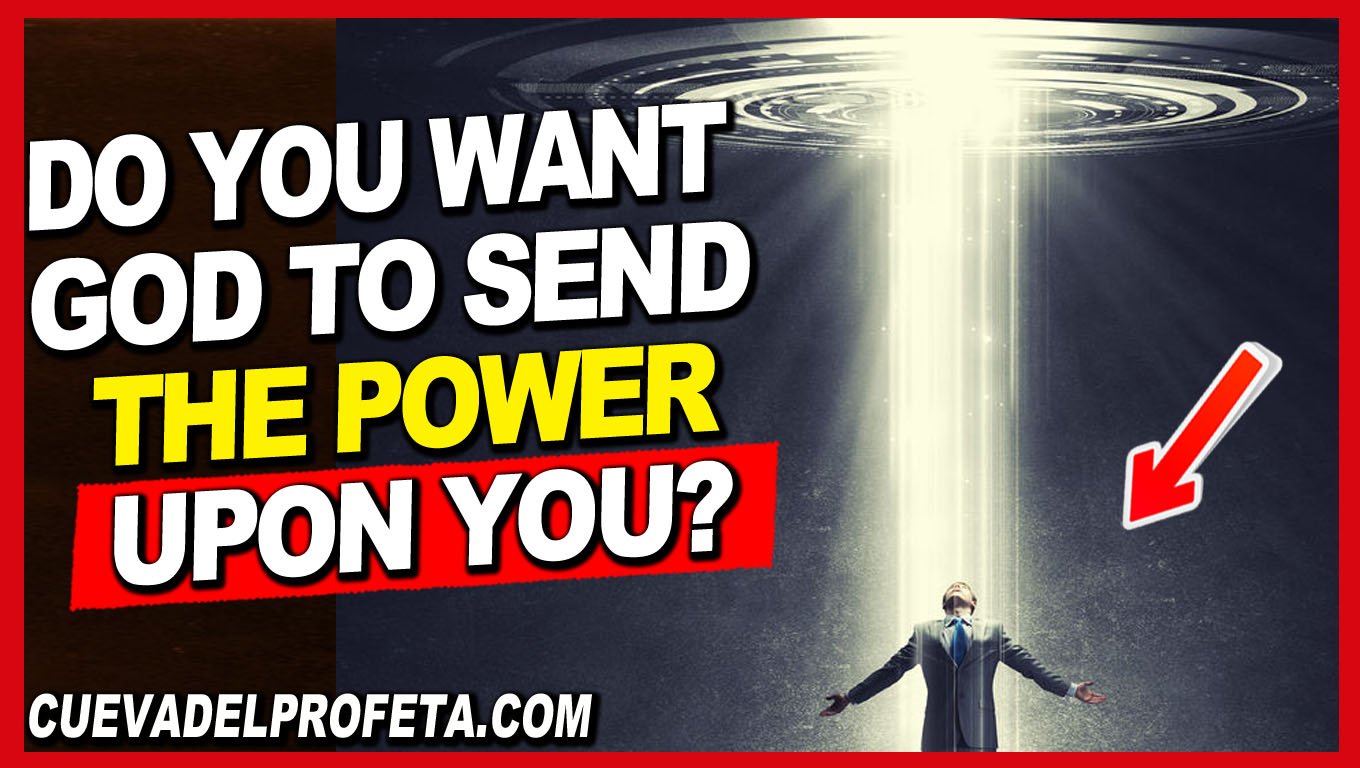 Do you want God to send the power upon you? - William Marrion Branham